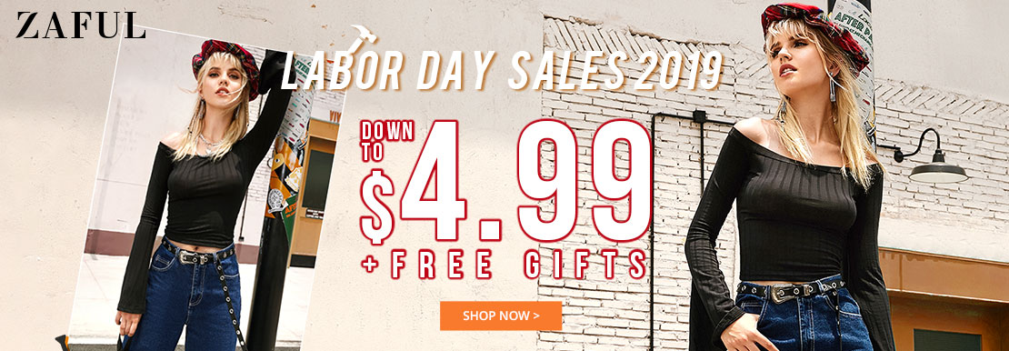 ZAFUL Labor Day Sale 2019: Down to $4.99 + Free Gifts Expire: 9/2