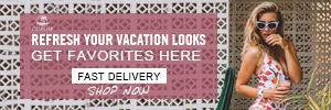 Refresh Your Vacation Looks! Get Favorites Here! Fast Delivery! Shop Now!