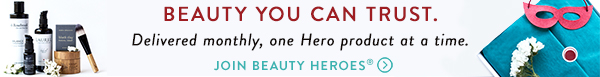 Beauty Heroes   Clean Beauty Subscription Box