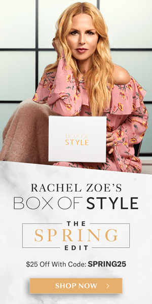 Rachel Zoe's Box of Style The Spring Edit 2020 Coupon