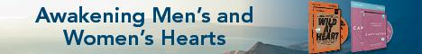 Wild at Heart & Captivating from John & Stasi Eldredge: Awakening Men's & Women's Hearts