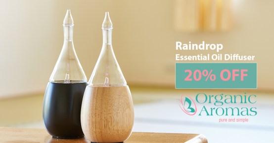 20% Off Organic Aromas Raindrop Diffuser