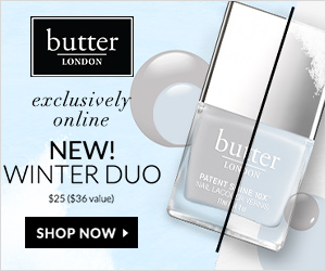 Online Exclusive! The New Winter Duo Patent Shine 10X, a $36 Value, Only $25 and Receive Free Shipping on All Orders at butter LONDON! Offer Valid through 1/31 Only! Shop Now and Save!