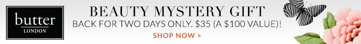 March Mystery Gift! Purchase Your Mystery Gift ($100 value), Only $35 at butter LONDON! Shop Now!