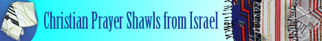 Christian Prayer Shawls from Israel - TheJerusalemGiftShop