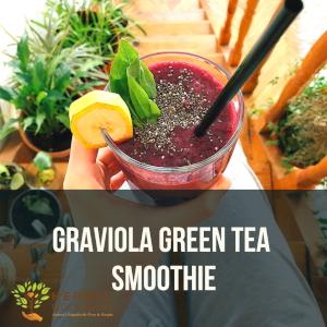 Graviola Green Tea Smoothie Recipe