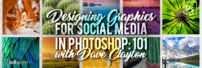 Dave Clayton new online training course. Designing Graphics for Social Media in Photoshop: 101.
