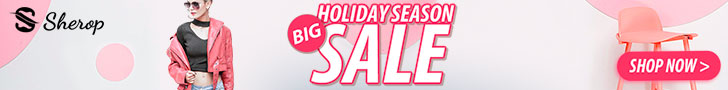 Holiday season is coming! Big sales at Sherop.com! Shop now!