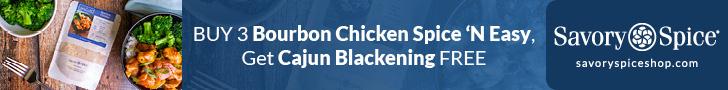 Buy 3 Bourbon Chicken Get FREE jar of Cajun Spice