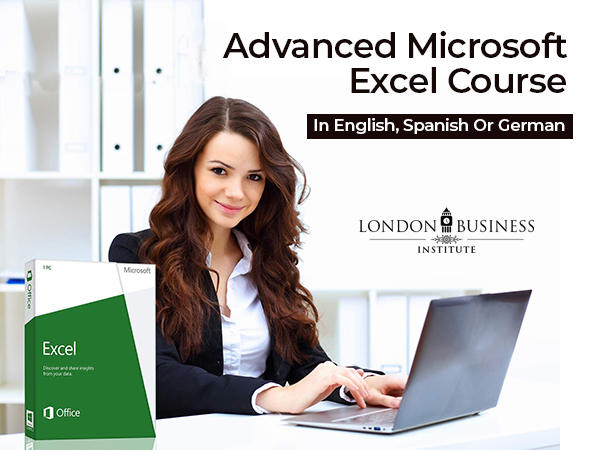 Certified Advanced Microsoft Excel Course From London Business Institute