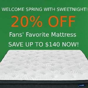 20% discount on best-sold SweetNight mattresses
