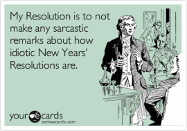 sarcastic new years resolutions