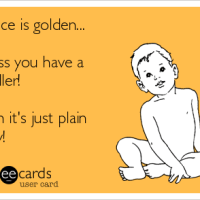 Silence is golden... unless you have a toddler!