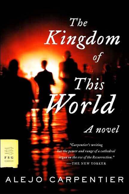 the kingdom of this world carpentier.jpg