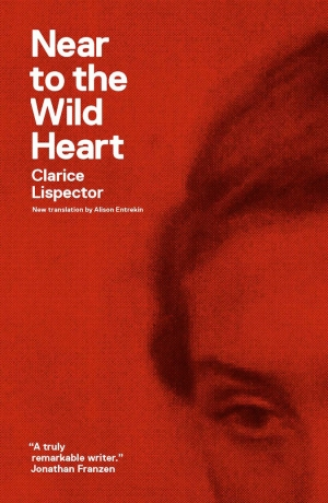 Near-to-the-Wild-Heart Clarice Lispector.jpg