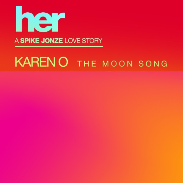Karen O The Moon Song Stereogum