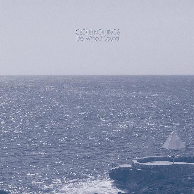 cloud nothings life without sound nouvel album