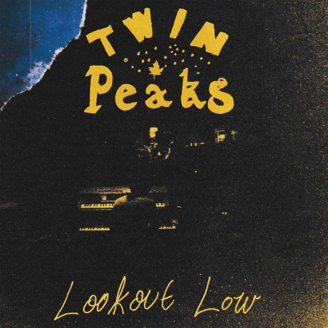 Twin Peaks - Lookout Low