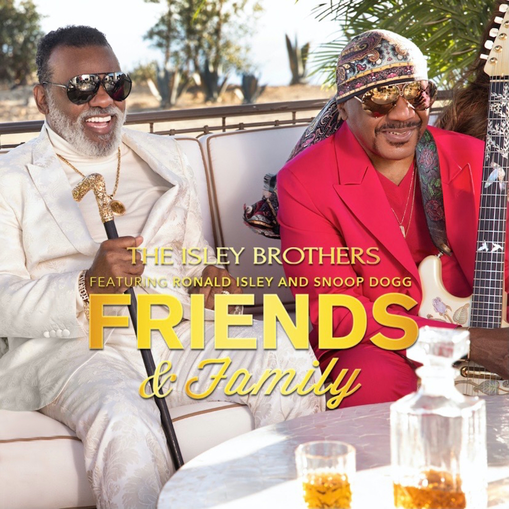 New Video Alert: The Isley Brothers – Friends and Family 4/6/21