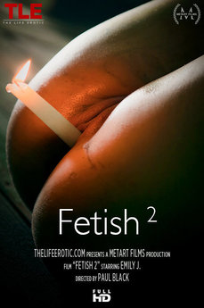 Cover: Fetish 2 (Emily J) - TheLifeErotic