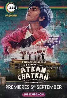 Atkan Chatkan (2020) Hindi Full Movie 480p | 720p | 1080p