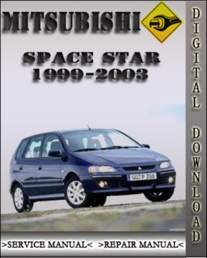 19992003 Mitsubishi Space Star Factory Service Repair