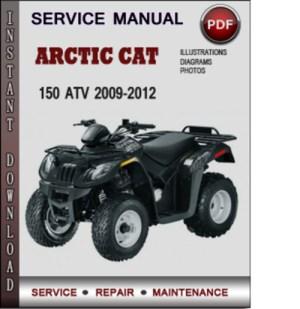 Arctic Cat 150 ATV 20092012 Factory Service Repair Manual