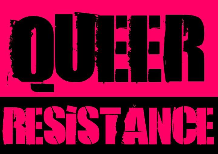 Queer Resistance