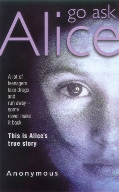 Go Ask Alice  Literature    TV Tropes