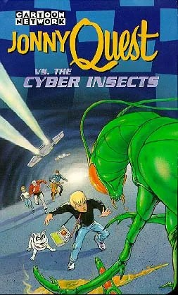 Jonny Quest Vs The Cyber Insects Western Animation Tv Tropes