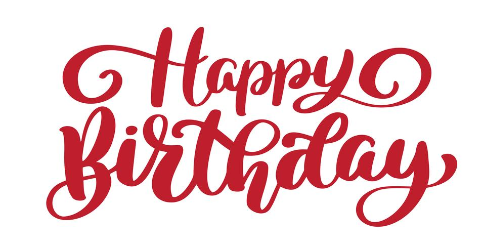 Happy Birthday Hand Drawn Text Phrase Download Free Vectors Clipart Graphics Vector Art