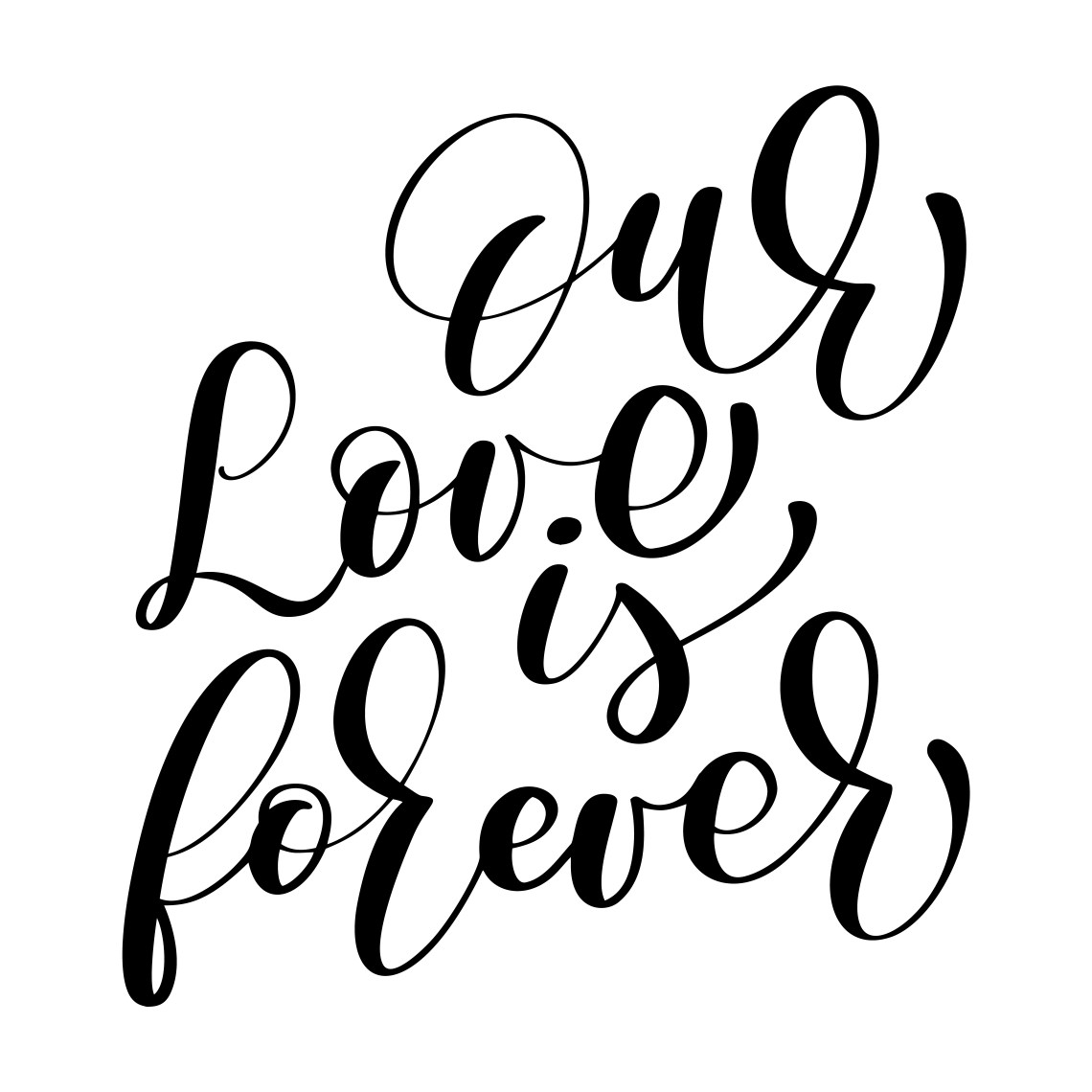 Download Our Love is forever vector wedding text on white ...