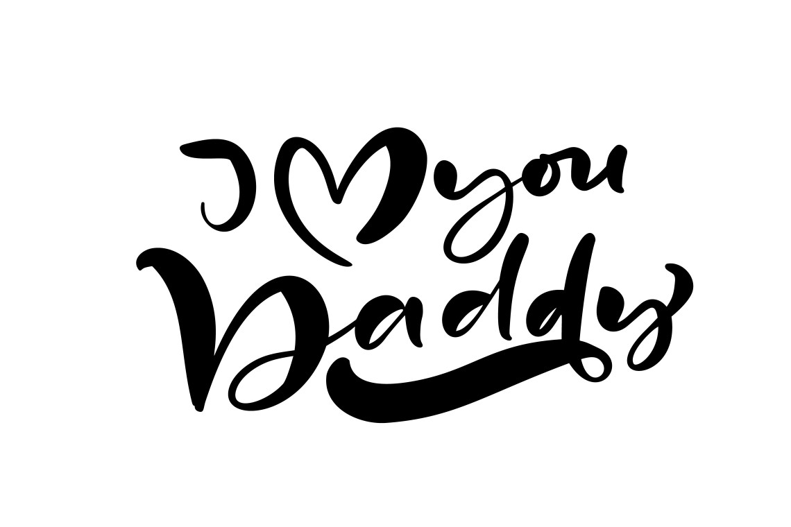Download I Love you Daddy lettering black vector calligraphy text ...