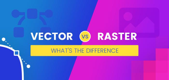 Vector vs Raster: What's The Difference