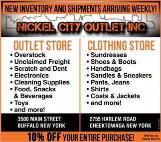New Inventory And Shipments Arriving Weekly Nickel City Outlet Inc