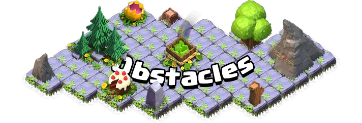 Obstacles Clash Of Clans Wiki Fandom