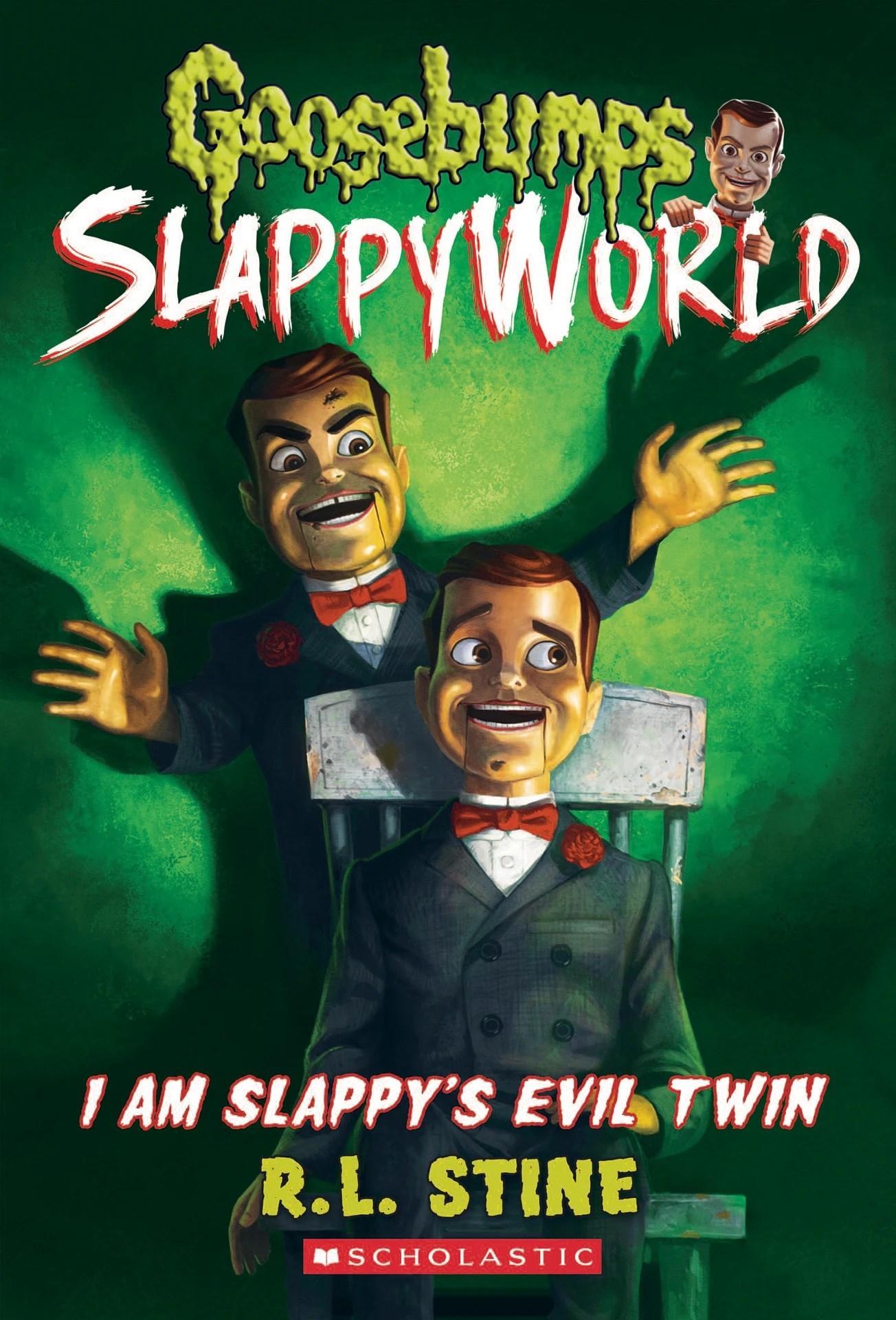 I Am Slappy S Evil Twin Goosebumps Wiki Fandom
