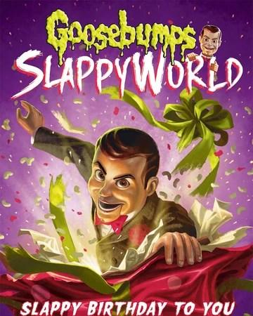 Slappy Birthday To You Goosebumps Wiki Fandom