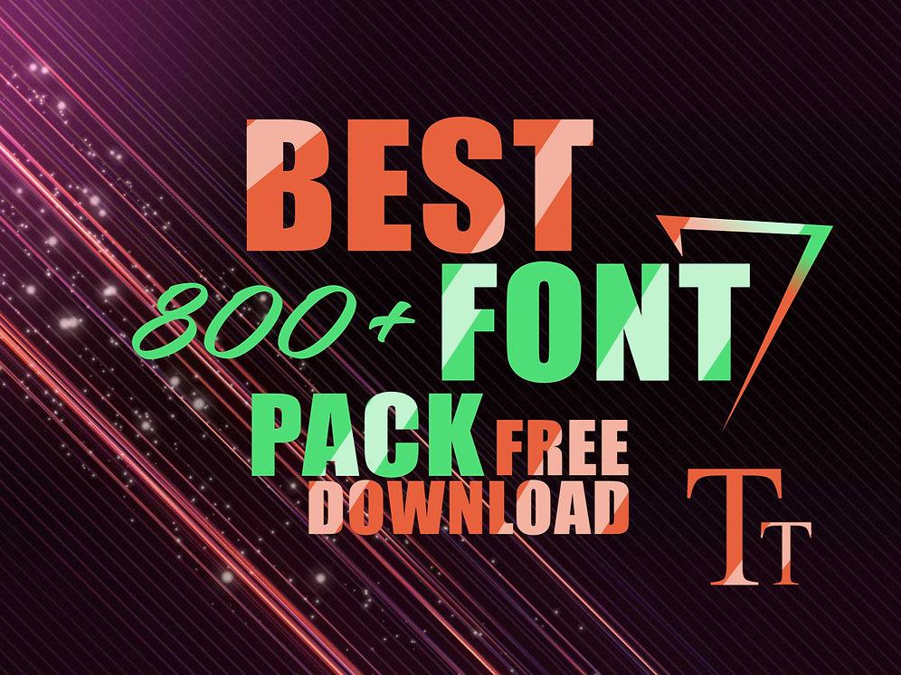 Download 2018 BEST 800+ Fonts Pack   FREE Download