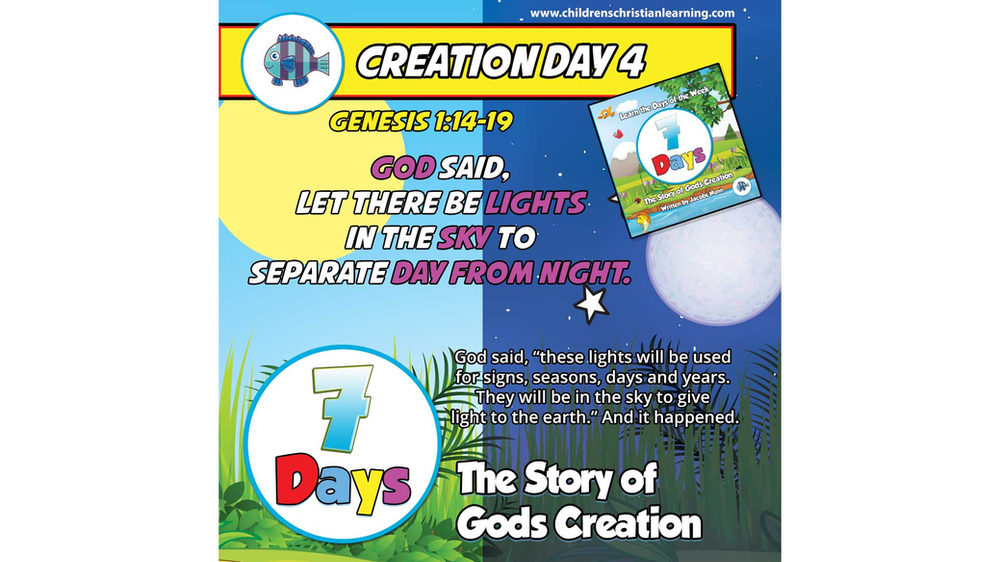 7 Days The Story Of God S Creation Day 4 The Sun The Moon And Stars Family Devotional