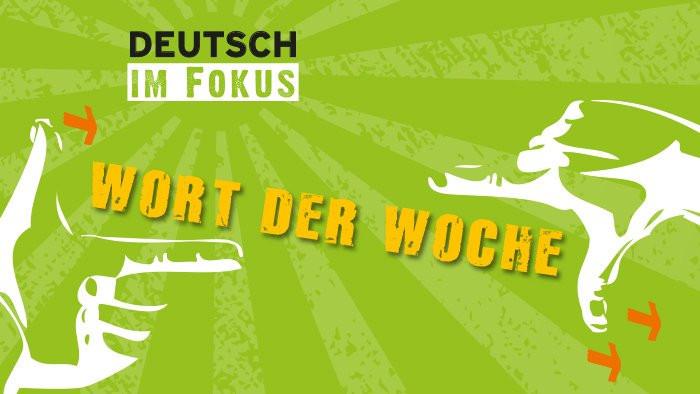 Podcasty donauki niemieckiego: Wort der Woche.