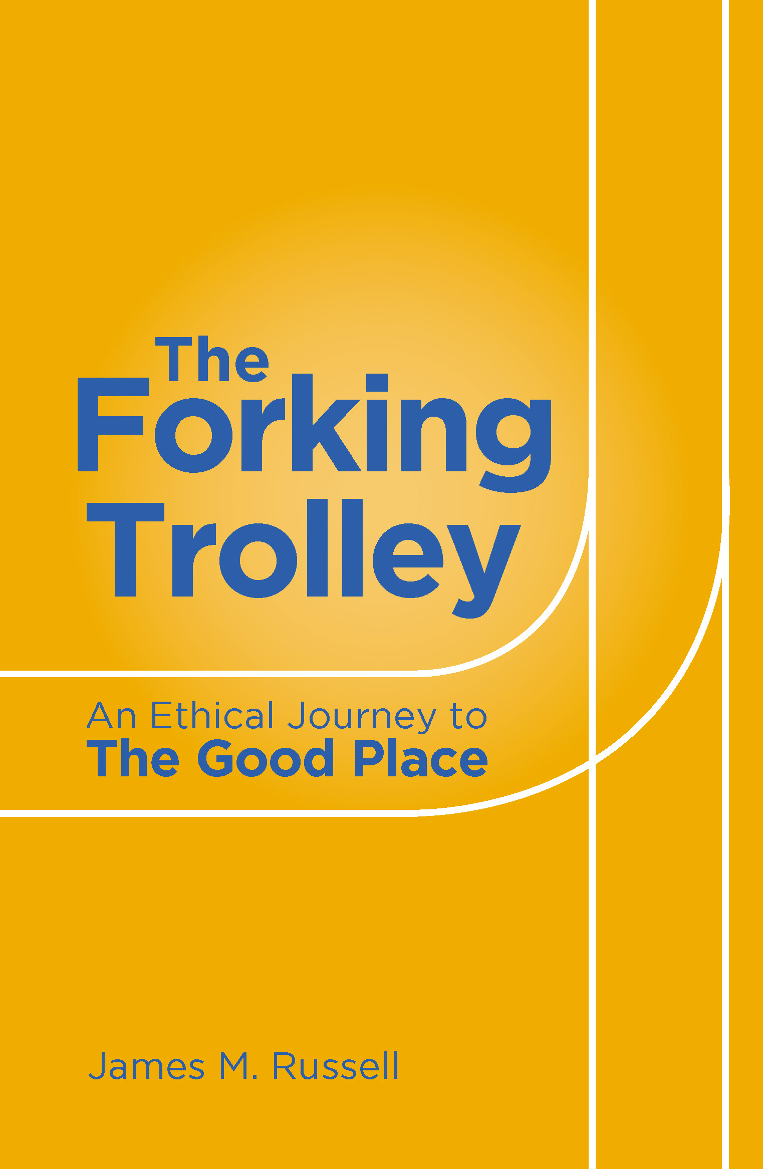 The Forking Trolley James M Russell Palazzo