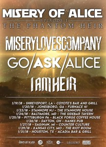 GO   ASK   ALICE Announce January Tour   LEGEND Recordings     The  Misery Of Alice  The Phantom Heir Tour  also featuring Misery Loves  Company and I Am Heir kicks off January 19th in Shreveport  LA