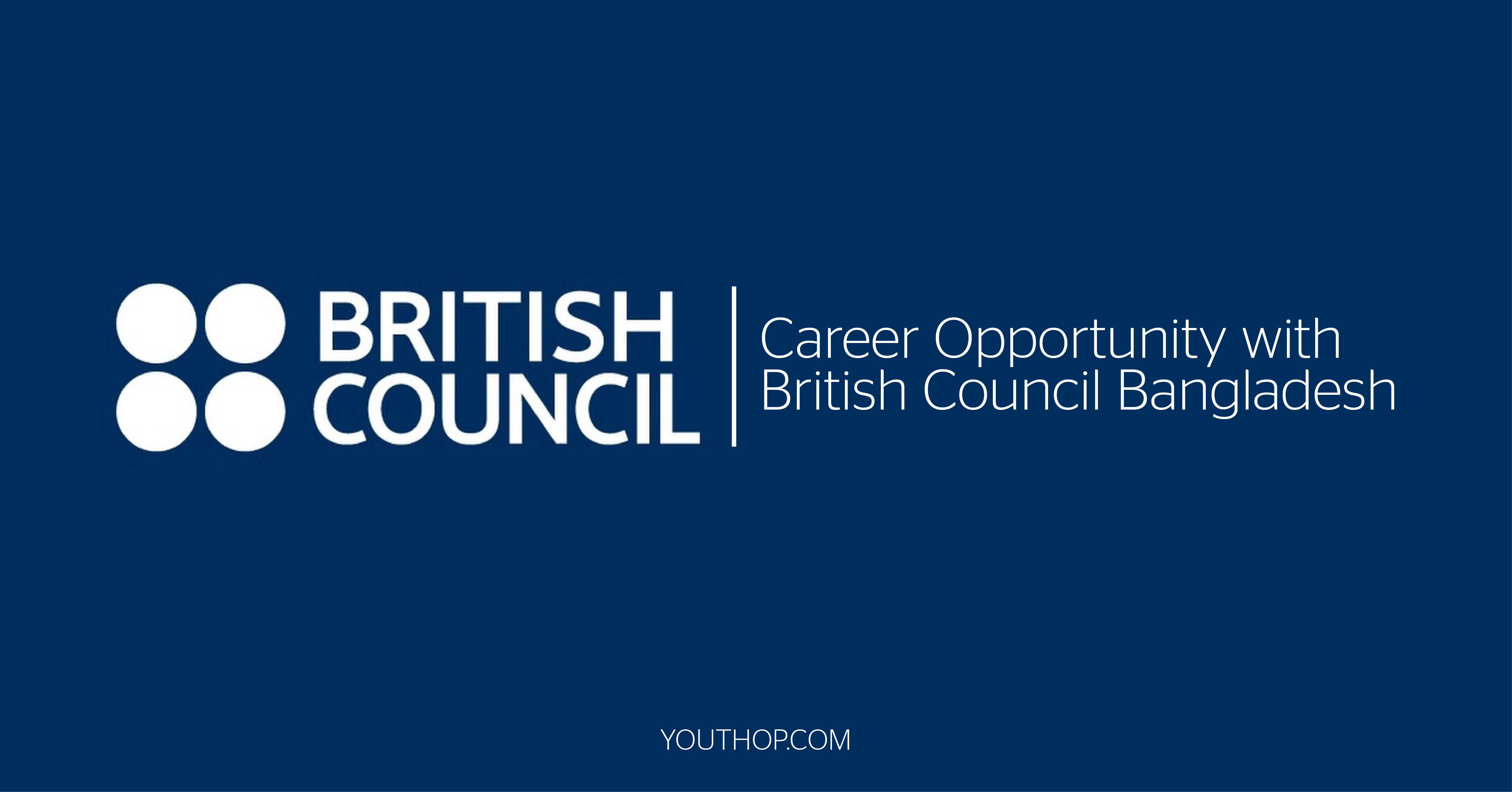 Career Opportunity With British Council Bangladesh