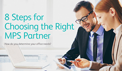 8 Steps For Choosing the Right MPS Partner