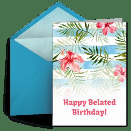 Belated Birthday Flowers Free Belated Birthday ECard Greeting Card Late Birthday Wishes