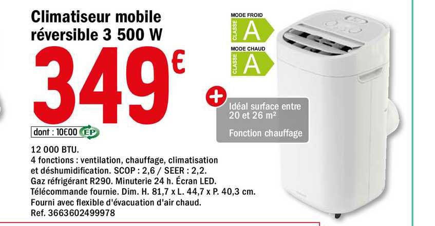 Offre Climatiseur Mobile Reversible 3 500 W Chez Brico Depot