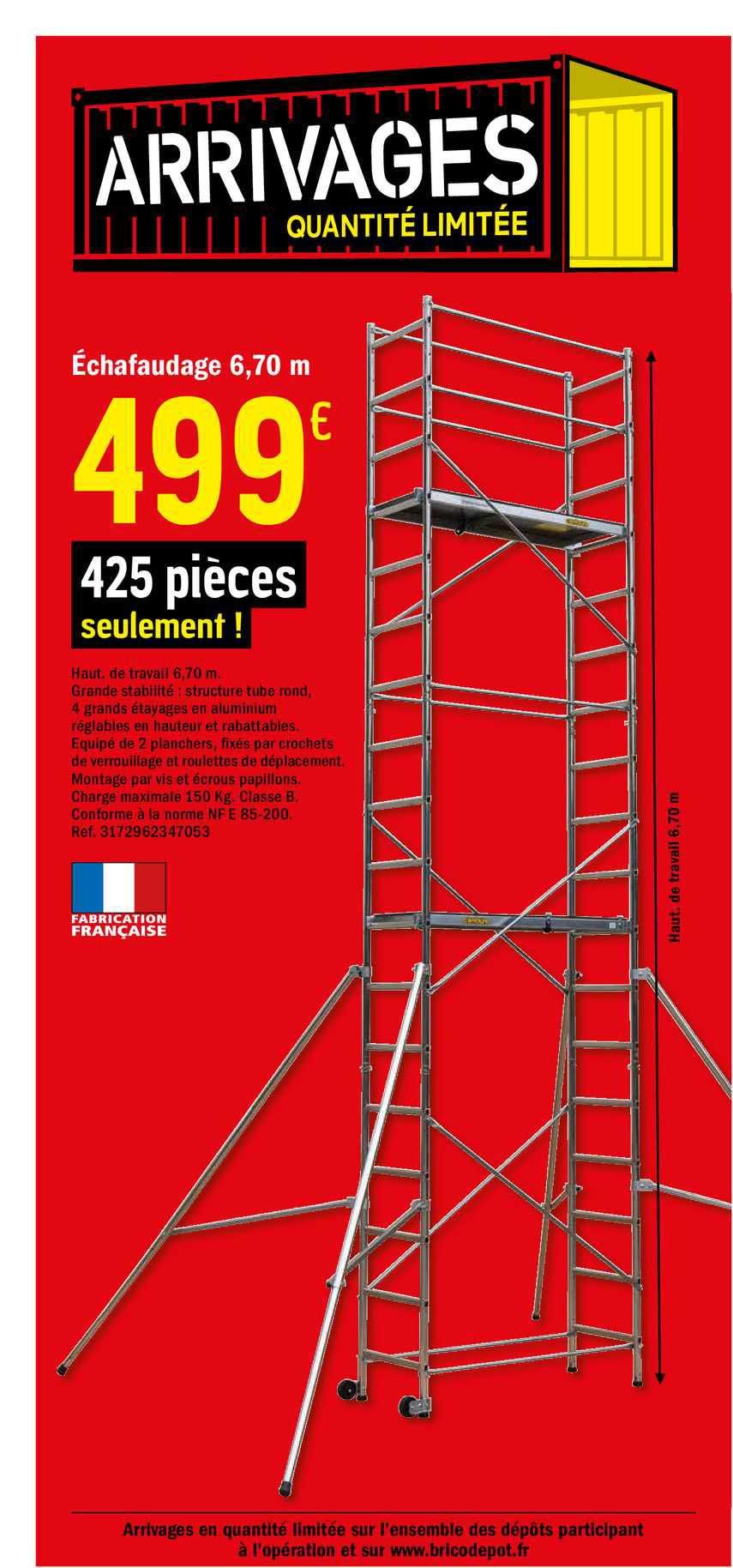 Offre Echafaudage 6 70 M Chez Brico Depot