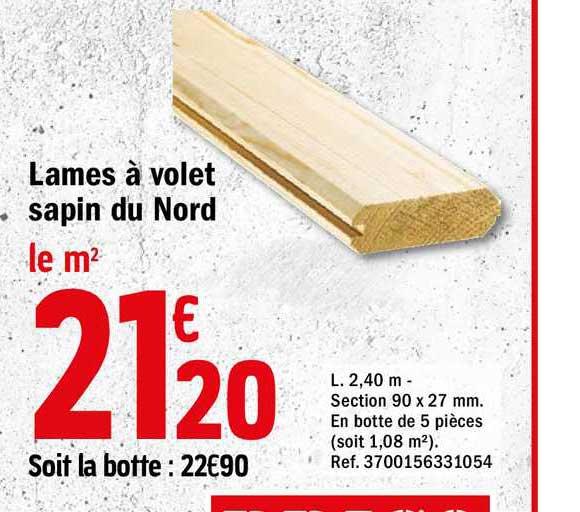 Offre Lames A Volet Sapin Du Nord Chez Brico Depot