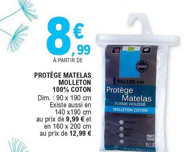 Offre Protege Matelas Molleton 100 Coton Chez E Leclerc